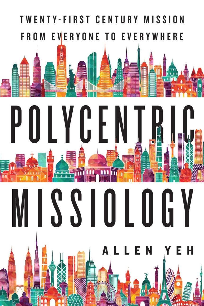 Polycentric Missiology, by AllenYeh